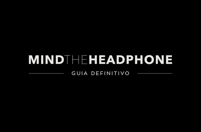 GUIA MIND THE HEADPHONE